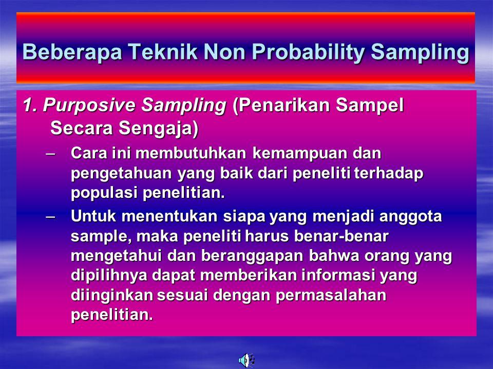 Beberapa Teknik Non Probability Sampling