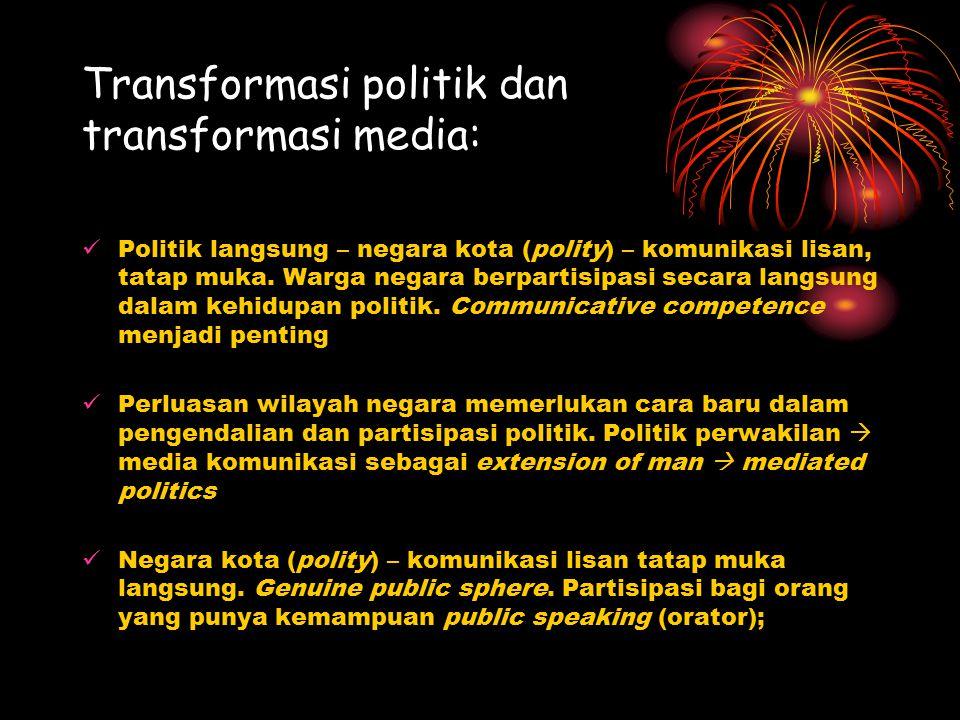 Transformasi politik dan transformasi media: