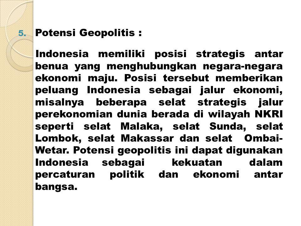 Potensi Geopolitis :