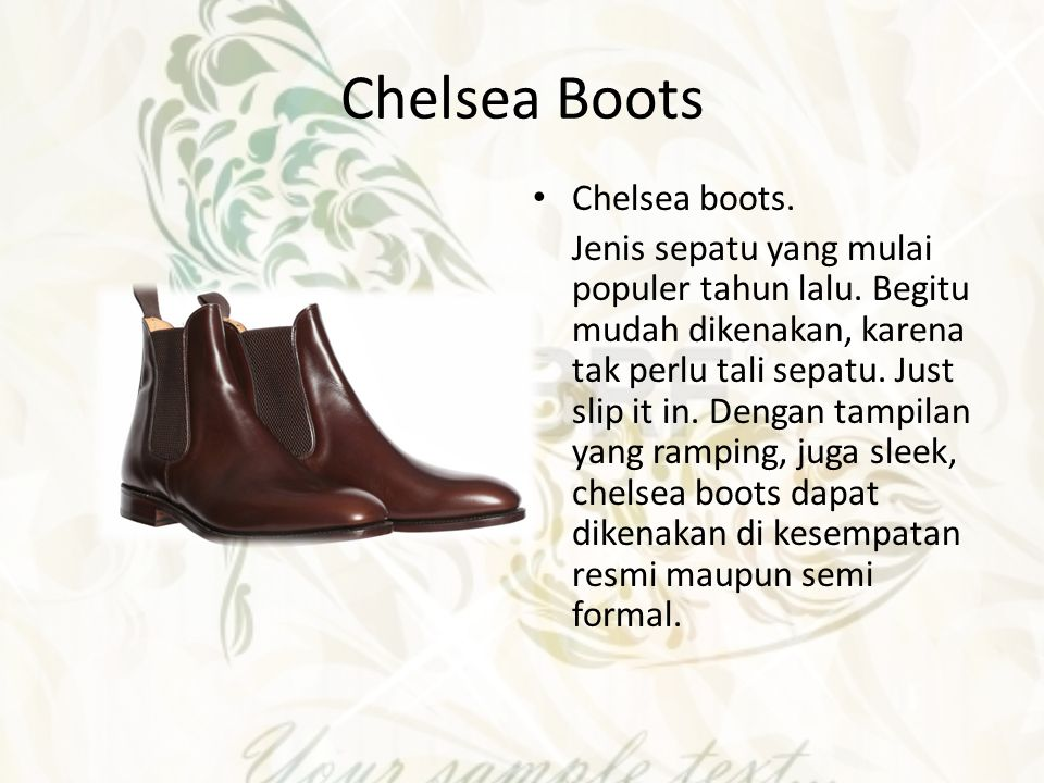 Chelsea Boots Chelsea boots.