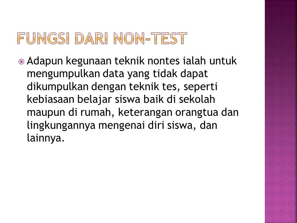Fungsi dari non-test