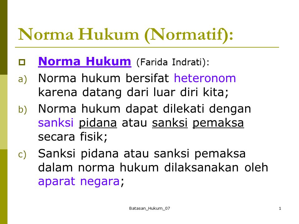Norma Hukum (Normatif):