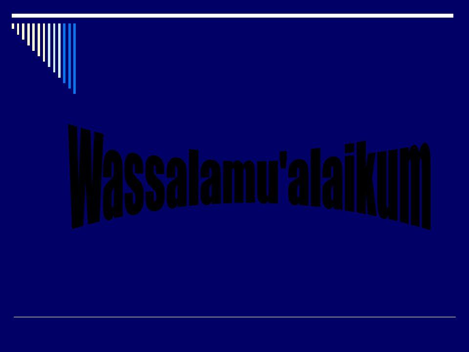 Wassalamu alaikum