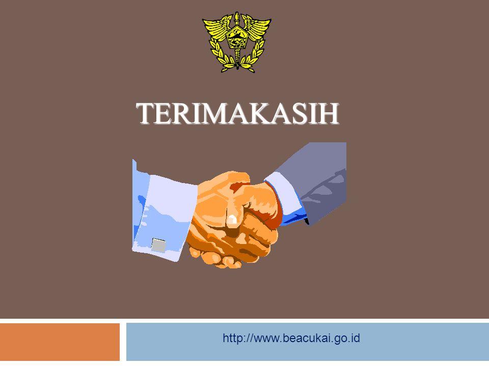 TERIMAKASIH http://www.beacukai.go.id