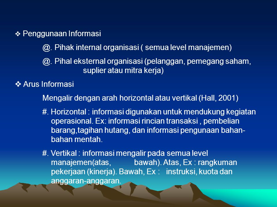 @. Pihak internal organisasi ( semua level manajemen)