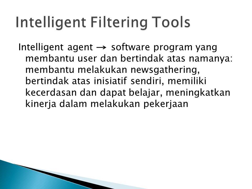 Intelligent Filtering Tools