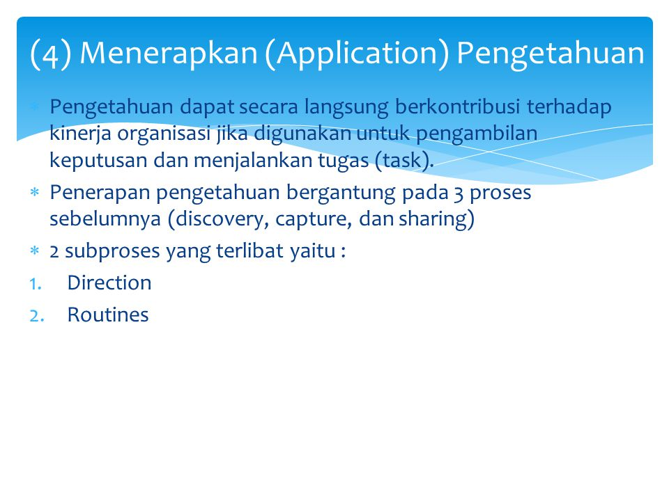 (4) Menerapkan (Application) Pengetahuan