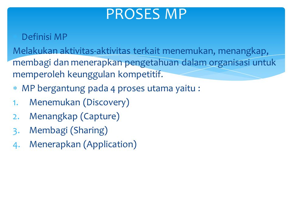 PROSES MP Definisi MP.