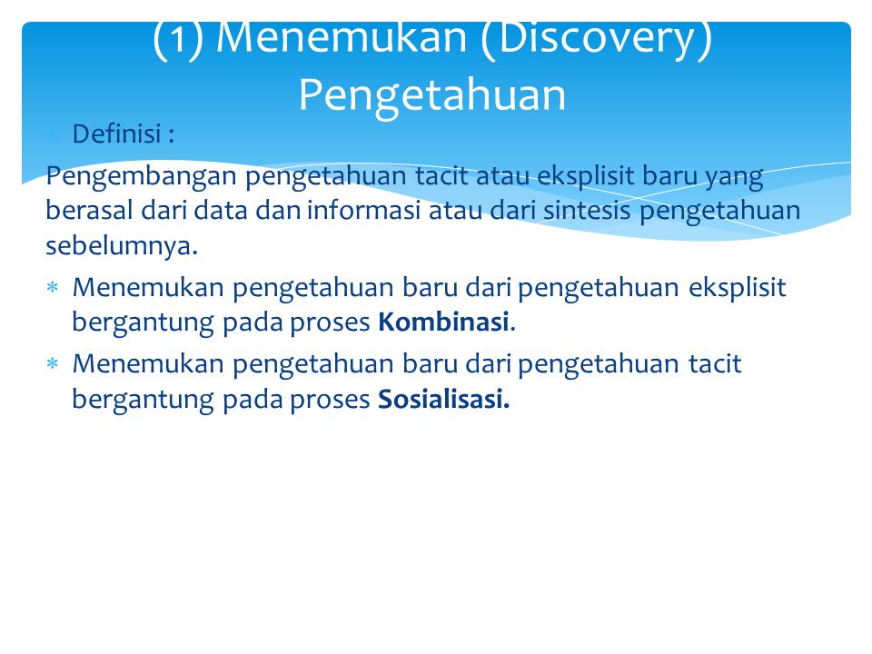 (1) Menemukan (Discovery) Pengetahuan