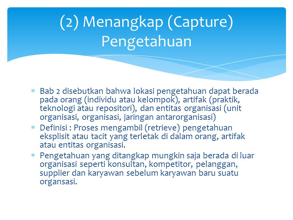 (2) Menangkap (Capture) Pengetahuan