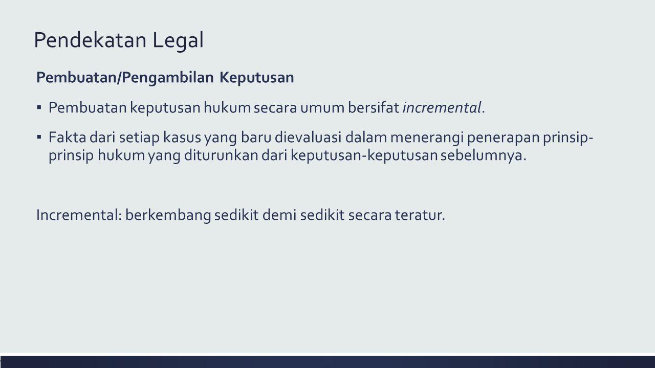 Pendekatan Legal Pembuatan/Pengambilan Keputusan