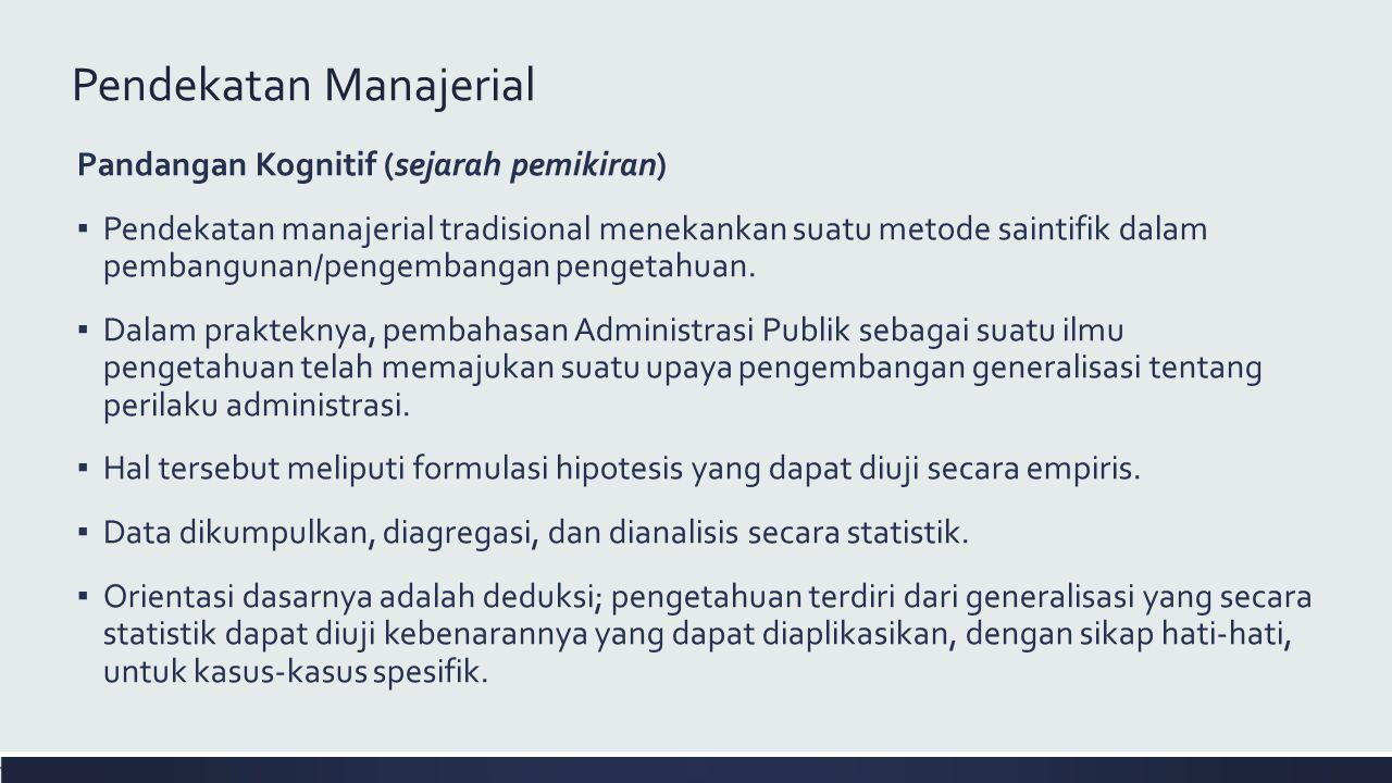 Pendekatan Manajerial