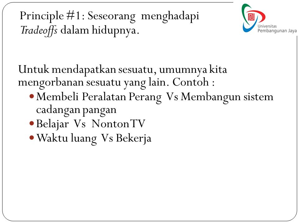 Principle #1: Seseorang menghadapi