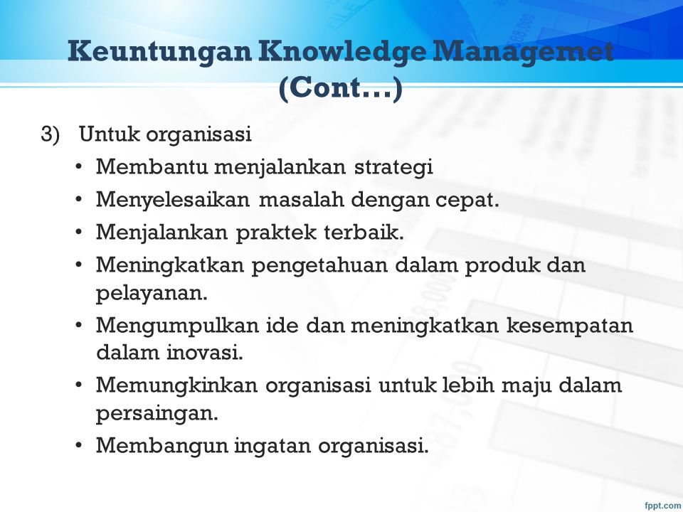 Keuntungan Knowledge Managemet (Cont...)
