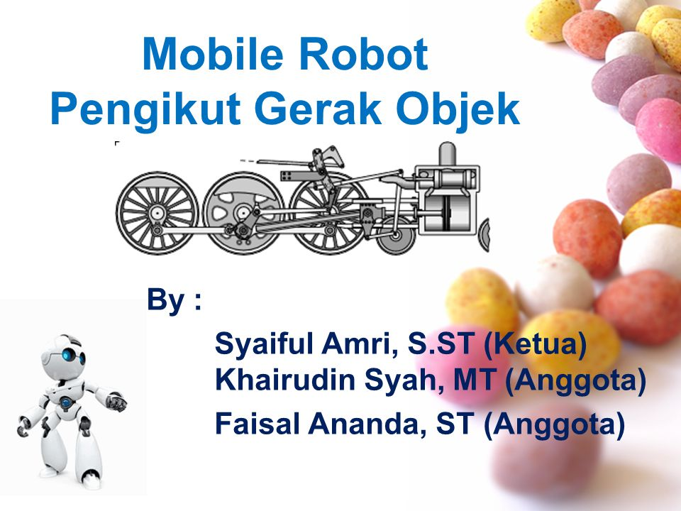 Mobile Robot Pengikut Gerak Objek