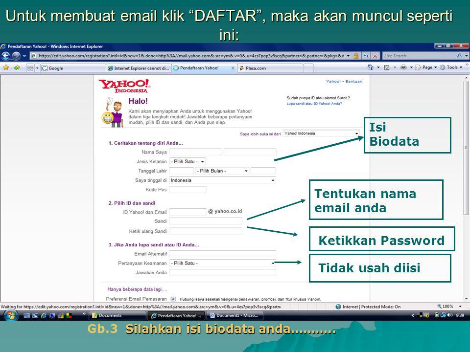 Untuk membuat email klik DAFTAR , maka akan muncul seperti ini: