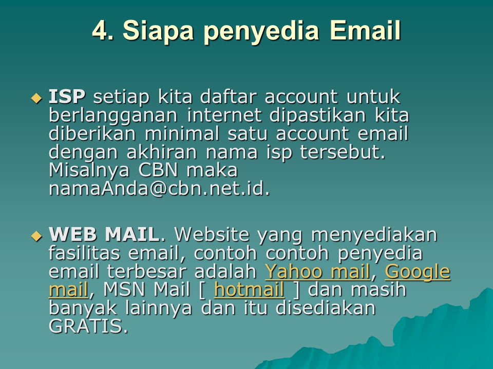 4. Siapa penyedia Email