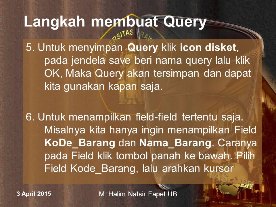 Langkah membuat Query