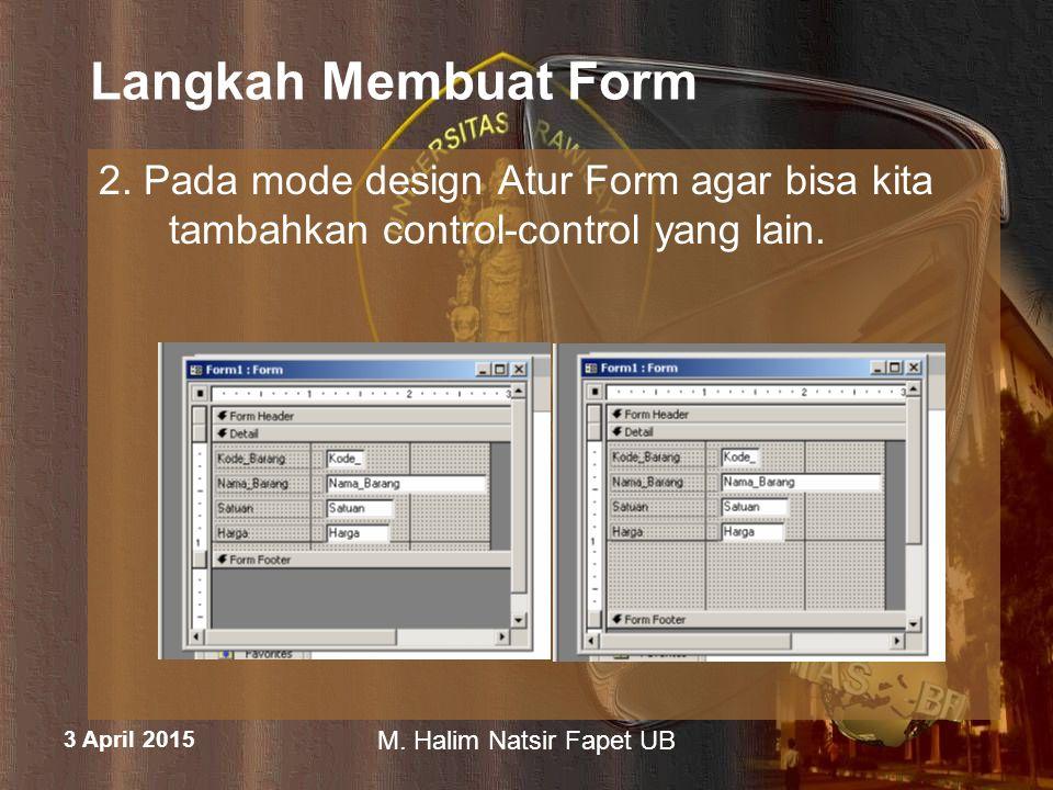 Langkah Membuat Form 2. Pada mode design Atur Form agar bisa kita tambahkan control-control yang lain.