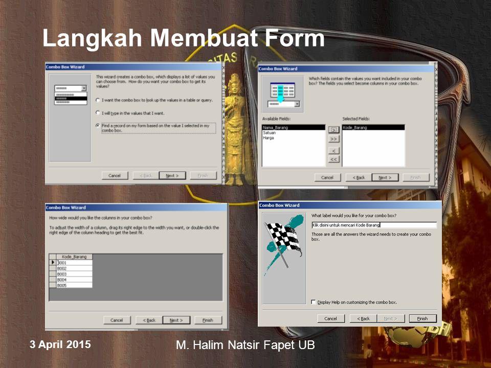 Langkah Membuat Form 9 April 2017 M. Halim Natsir Fapet UB