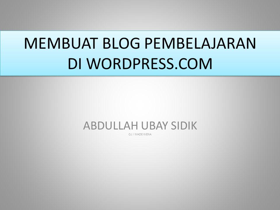 MEMBUAT BLOG PEMBELAJARAN DI WORDPRESS.COM