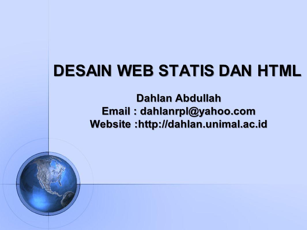 DESAIN WEB STATIS DAN HTML