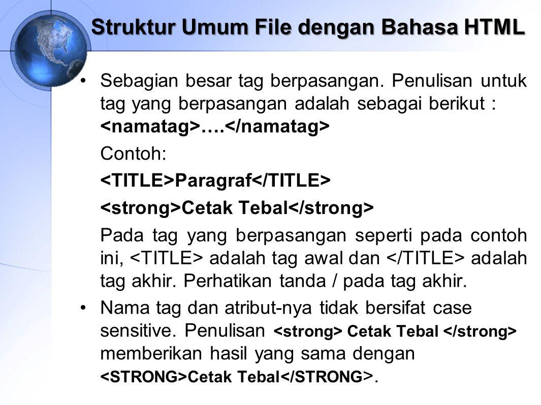 Struktur Umum File dengan Bahasa HTML