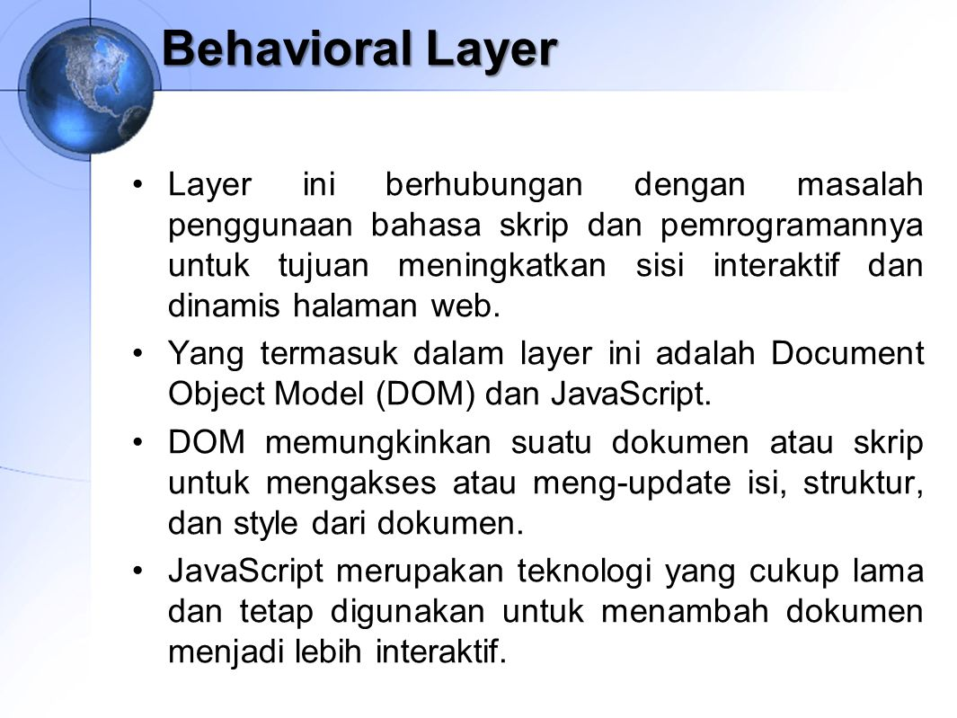 Behavioral Layer
