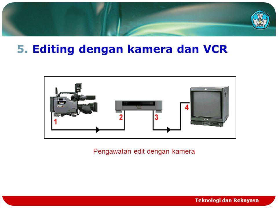 Editing dengan kamera dan VCR