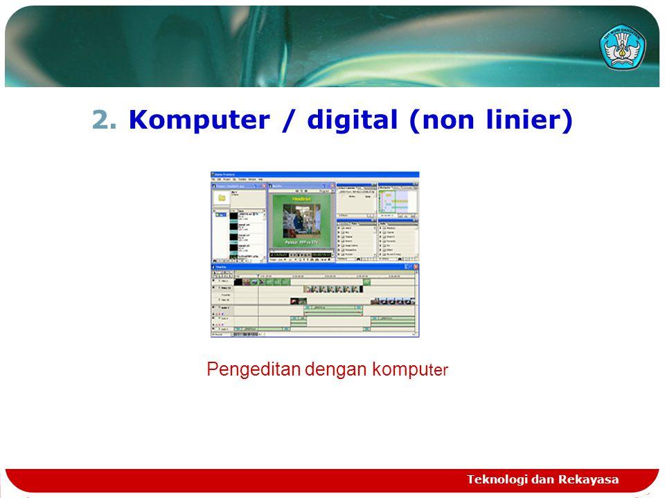Komputer / digital (non linier)