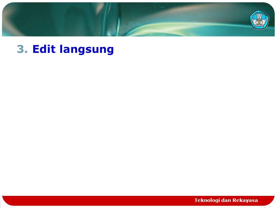 Edit langsung Teknologi dan Rekayasa