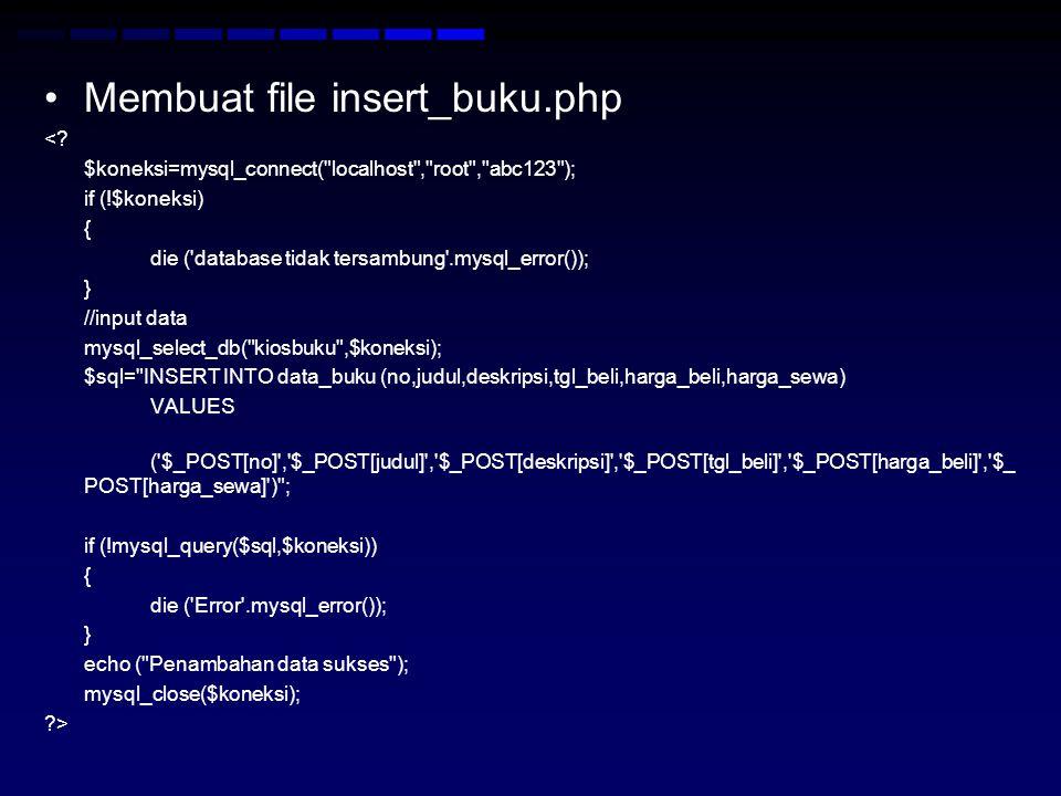 Membuat file insert_buku.php
