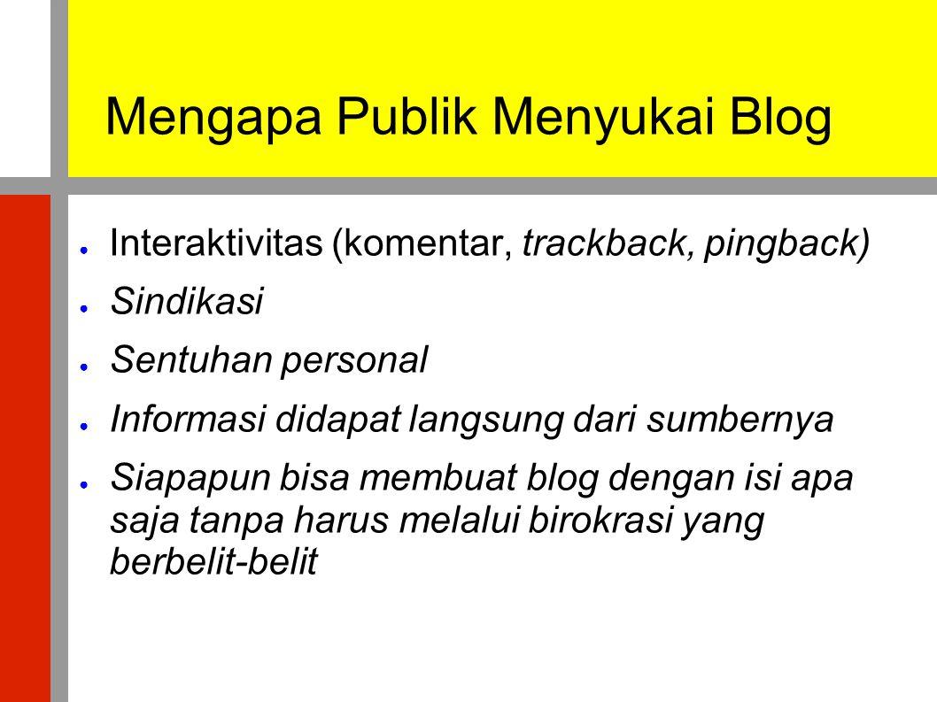 Mengapa Publik Menyukai Blog