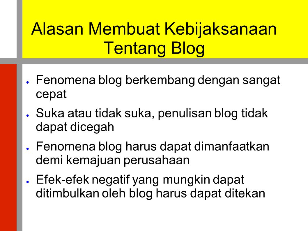 Alasan Membuat Kebijaksanaan Tentang Blog