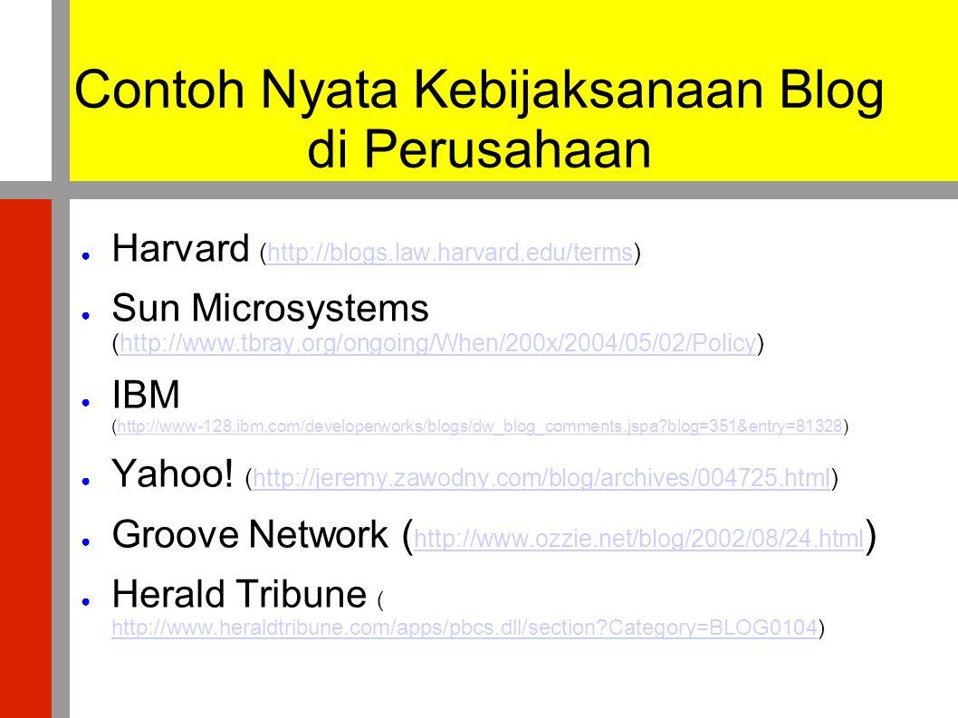 Contoh Nyata Kebijaksanaan Blog di Perusahaan