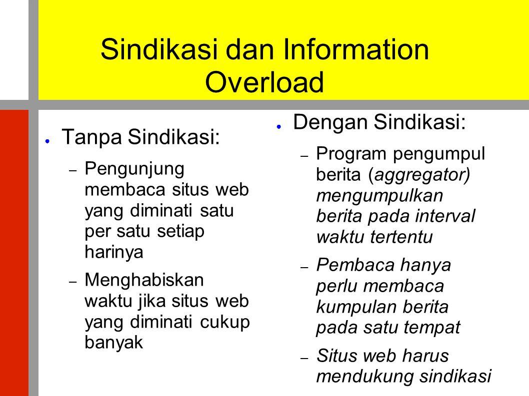 Sindikasi dan Information Overload
