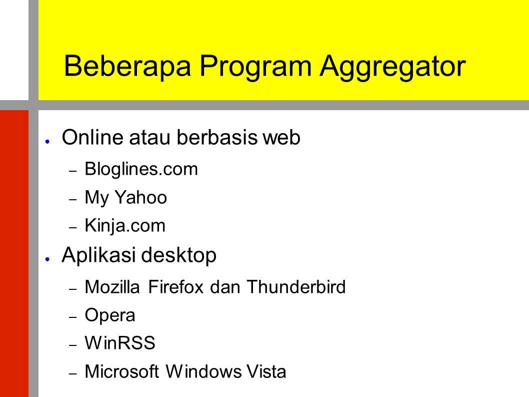 Beberapa Program Aggregator