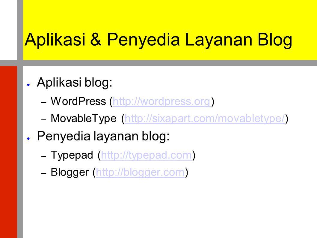 Aplikasi & Penyedia Layanan Blog