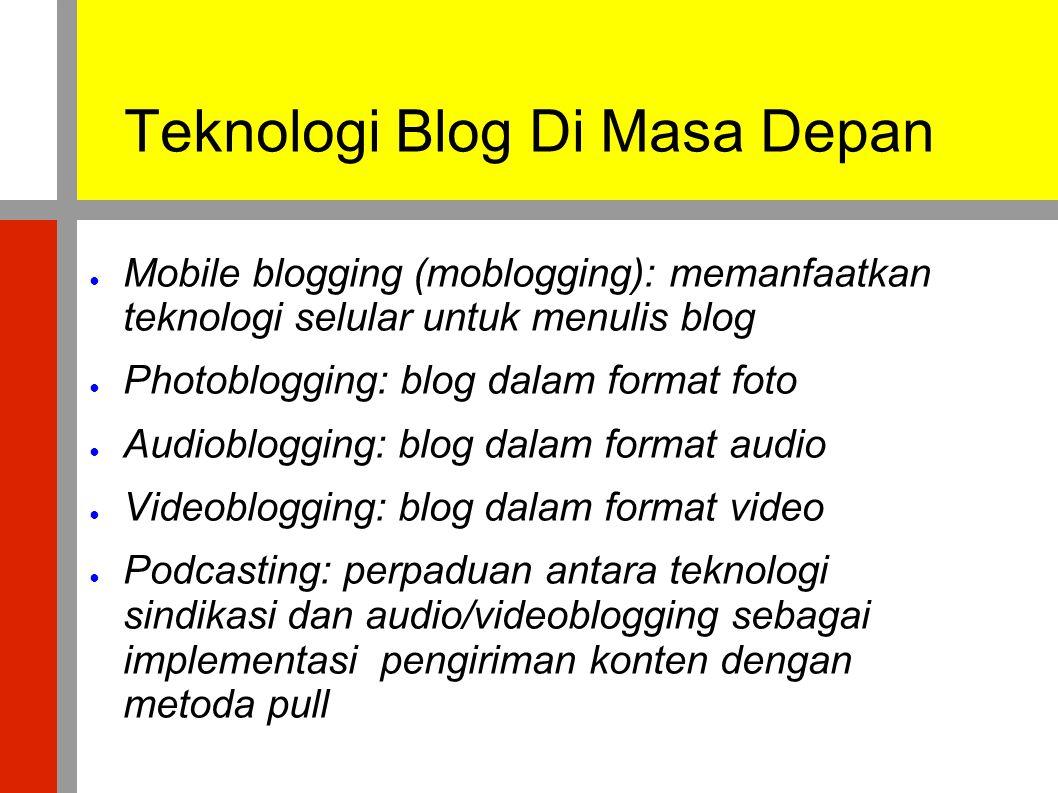 Teknologi Blog Di Masa Depan