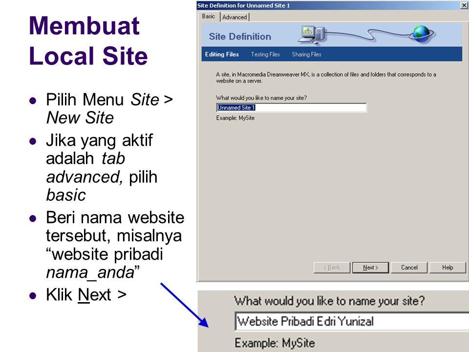 Membuat Local Site Pilih Menu Site > New Site
