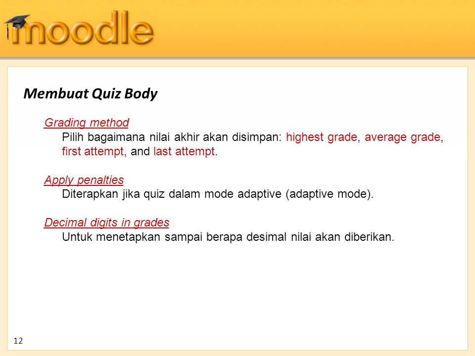 Membuat Quiz Body Grading method