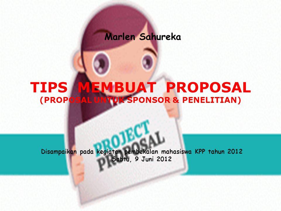 Tips Membuat Proposal Proposal Untuk Sponsor Penelitian Ppt