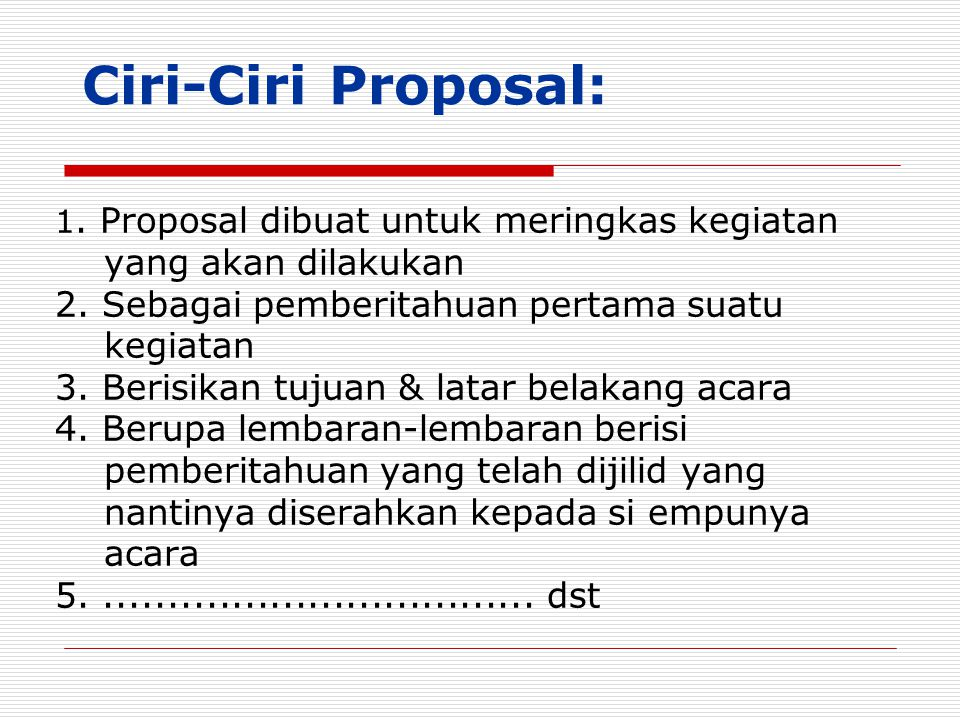 Ciri-Ciri Proposal: