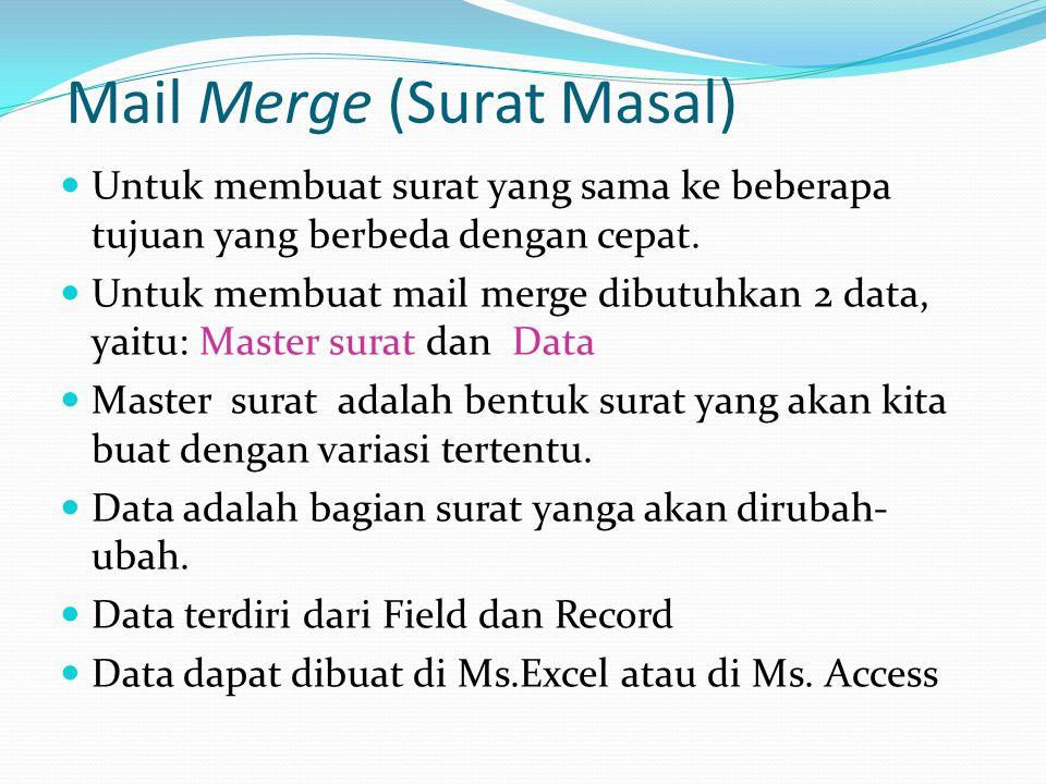 Mail Merge (Surat Masal)