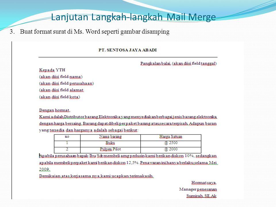 Lanjutan Langkah-langkah Mail Merge