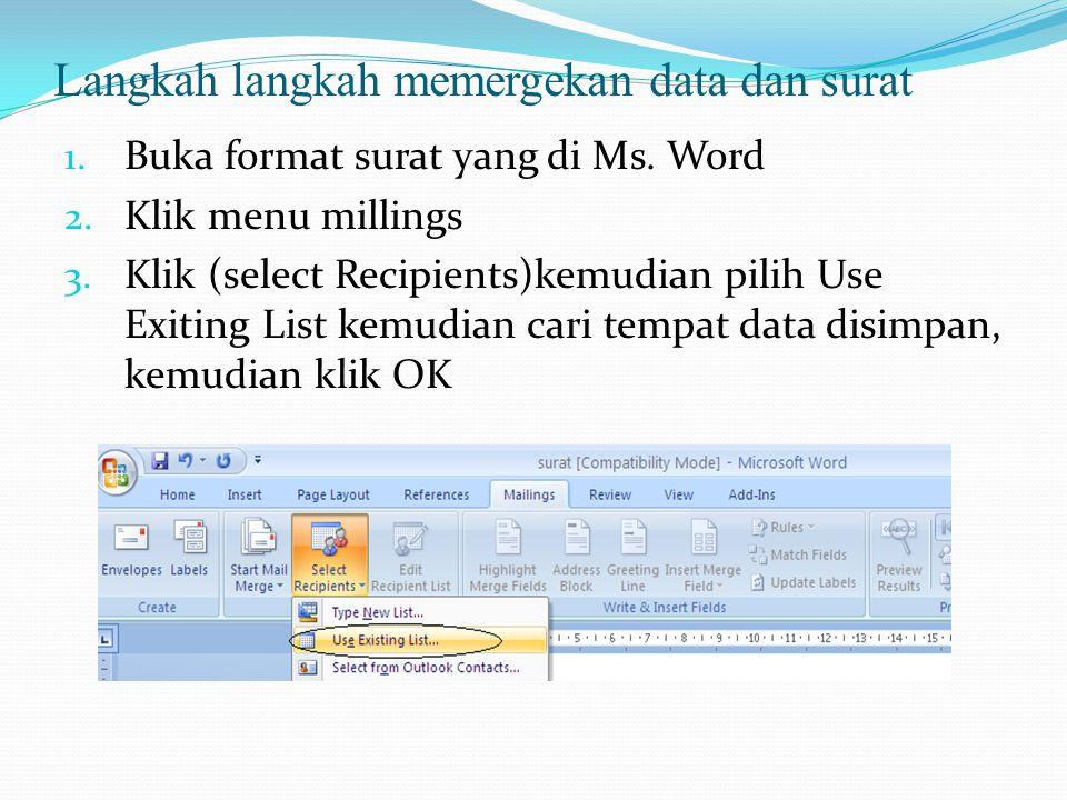 Langkah langkah memergekan data dan surat
