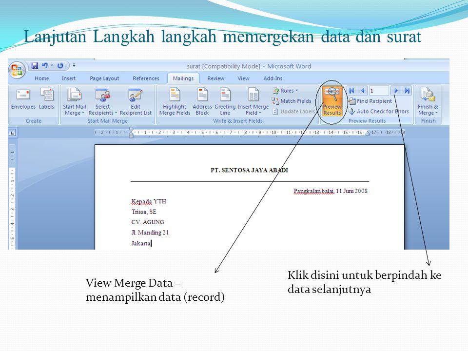 Lanjutan Langkah langkah memergekan data dan surat