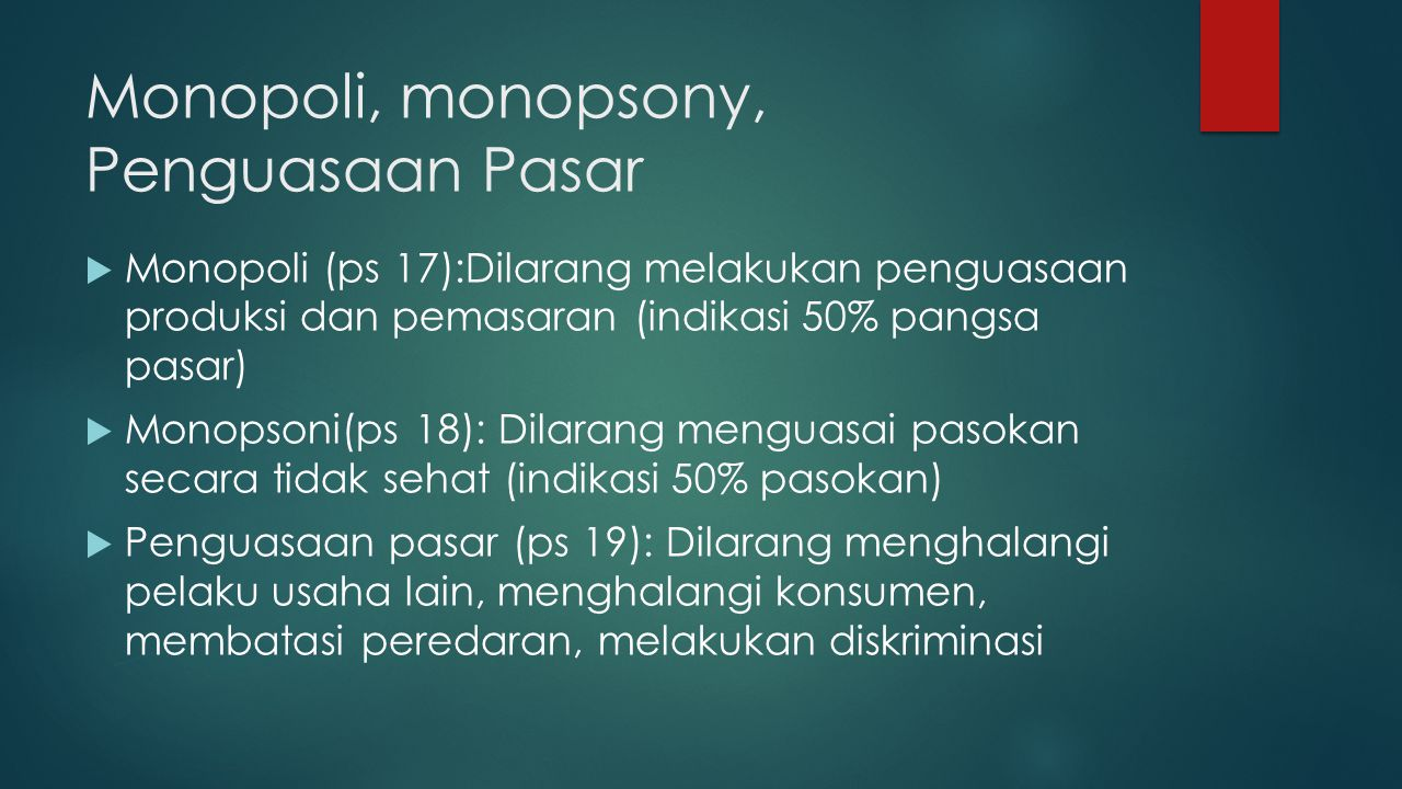 Monopoli, monopsony, Penguasaan Pasar