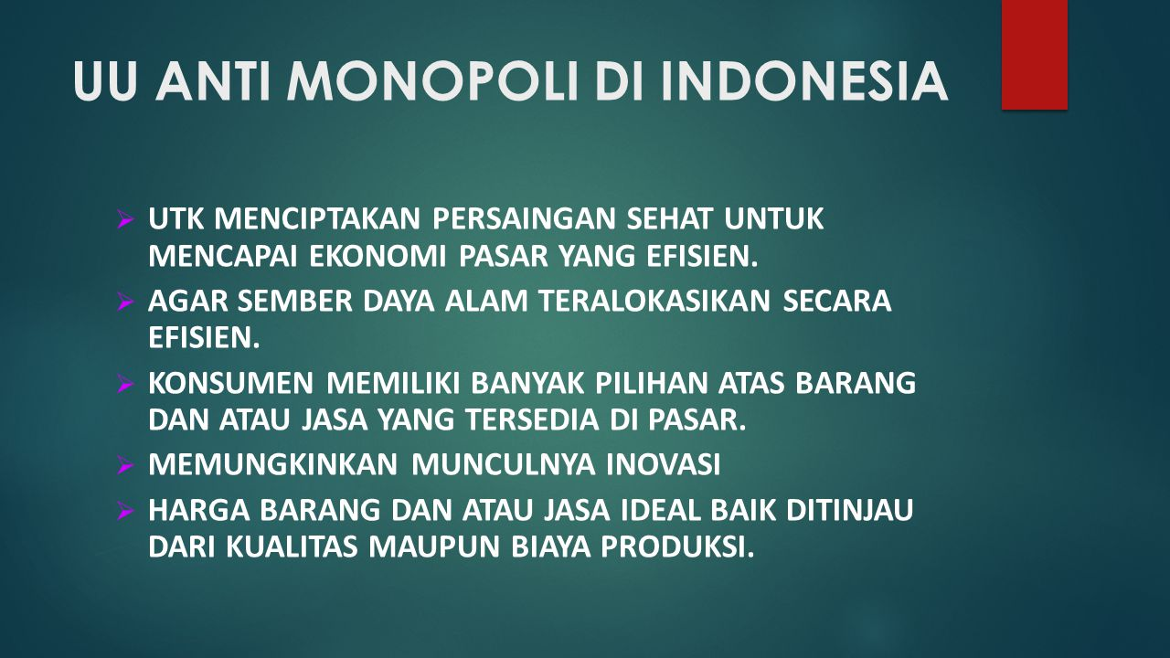 UU ANTI MONOPOLI DI INDONESIA