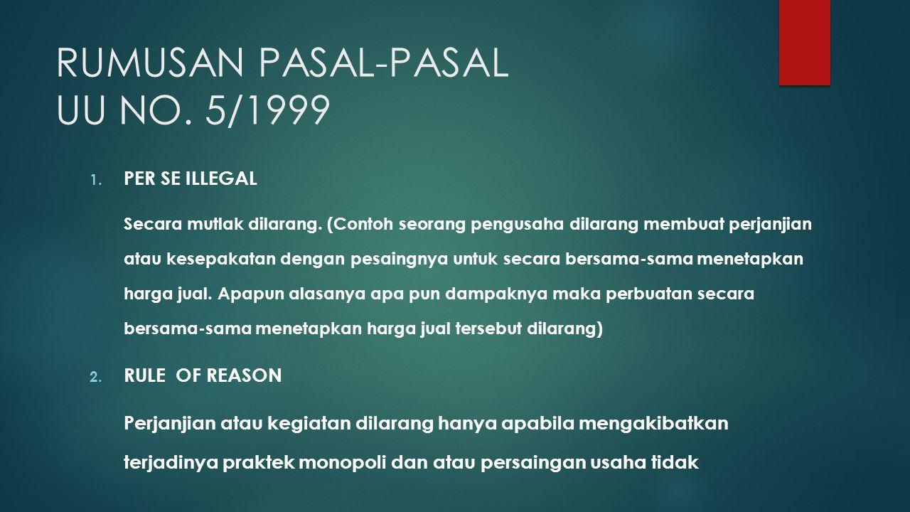 RUMUSAN PASAL-PASAL UU NO. 5/1999